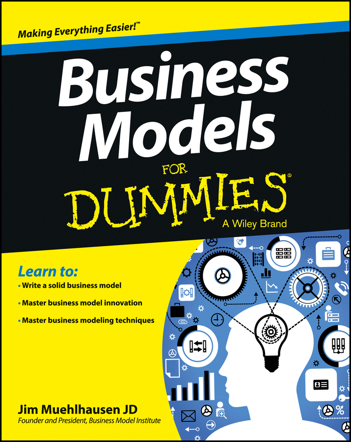 John Wiley & Sons - Business Models for Dummies